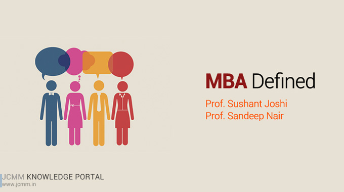 MBA Defined – What Is MBA & How To Select Your B School